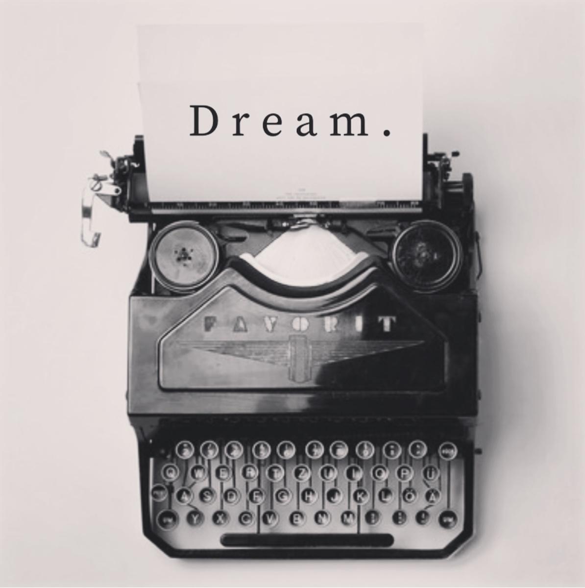 Dreaming Big…